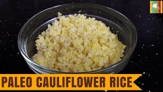 Paleo Cauliflower Rice is considered as an alternate for Rice and suggested as 1-time meal for People following Paleo Diet. Cauliflower is known to be ...