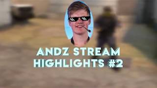 aNdz - Stream Highlights #2