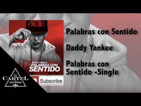 Daddy Yankee | Palabras con Sentido (Audio Oficial)