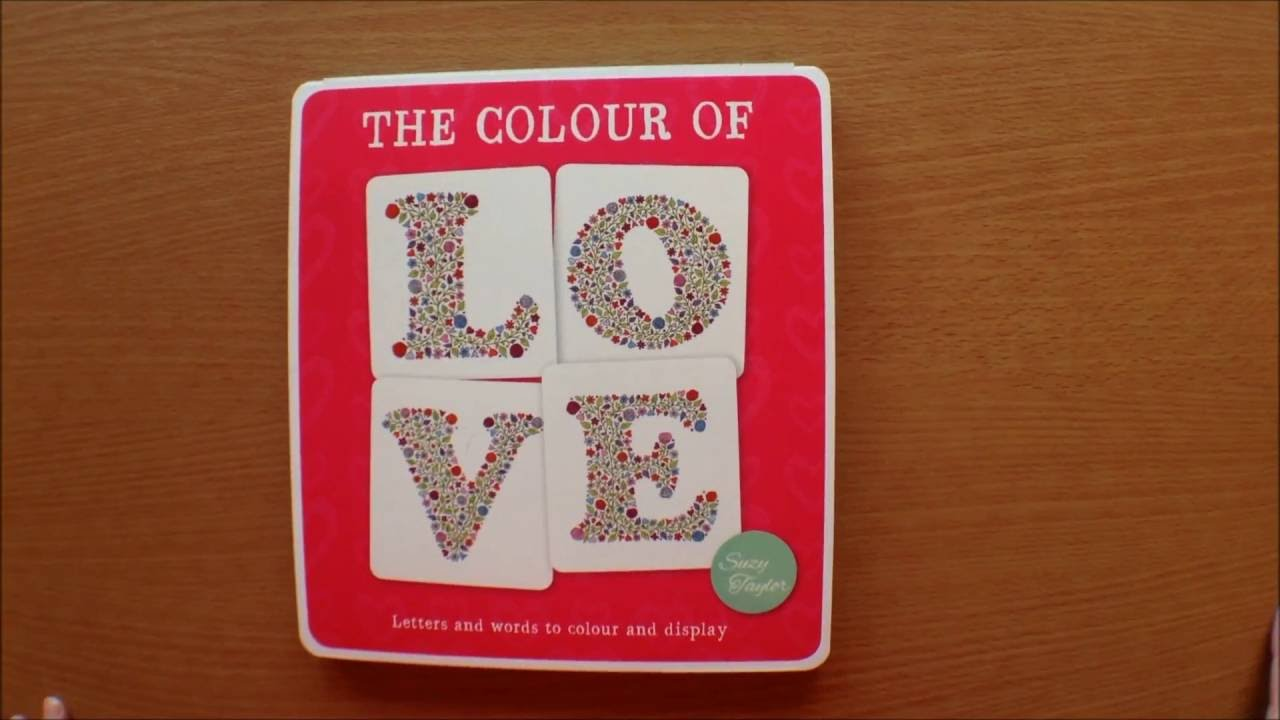 The Colour of Love - Suzy Taylor Colouring book Flipthrough - YouTube