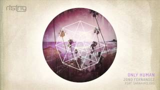 Jono Fernandez - Only Human ft. Sarah McLeod