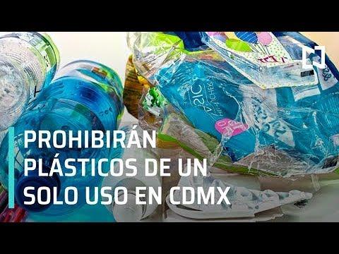 Prohibirán plásticos de un solo uso en la CDMX - Despierta con Loret