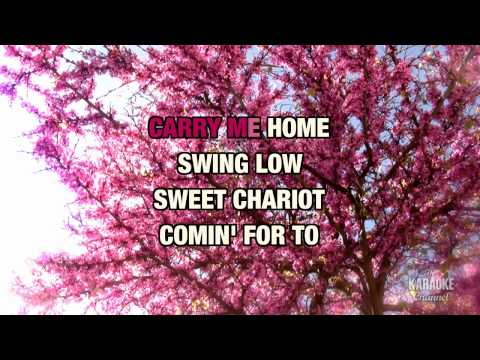 "Swing Low, Sweet Chariot in the Style of ""Traditional"" with lyrics (no lead vocal)"