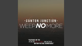 "Weep No More (From ""Four Blood Moons"" Soundtrack)"