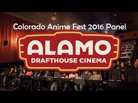 Alamo Drafthouse Littleton Panel - Colorado Anime Fest 2016