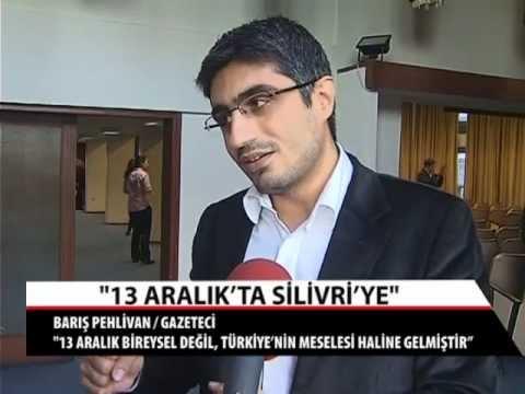 Barış Pehlivan : ''13 Aralık bireysel değil, Türkiye'nin meselesi haline gelmiştir''