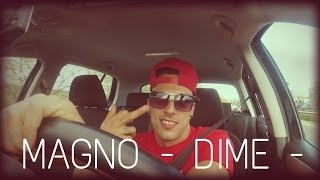 """Magno """"Dime"""" (Official Music )"""