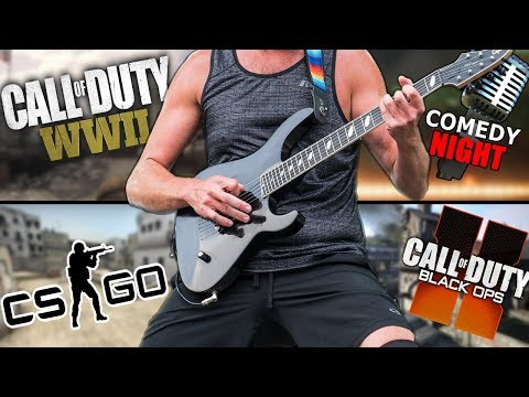 Playing Guitar on COD WW2, Black Ops 2, Comedy Night & CS:GO (Mashup)