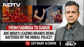 From Fab India To Dabur: Are India's Leading Brands Being Battered By The Moral Police?