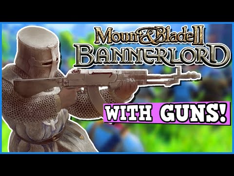 Mount And Blade Bannerlord But I Use Guns To Break The Game - Can You Beat Bannerlord With Guns?