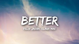 Felix Jaehn Clara Mae Better Lyrics Lyrics Video