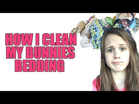 How I Wash My Bunnies Bedding
