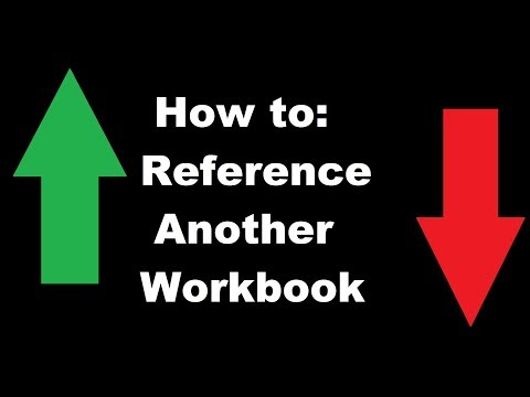 How To: Reference Another Workbook in Excel