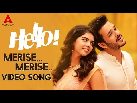 Merise Merise Video Song || Hello Video Songs || Akhil Akkineni, Kalyani Priyadarshan