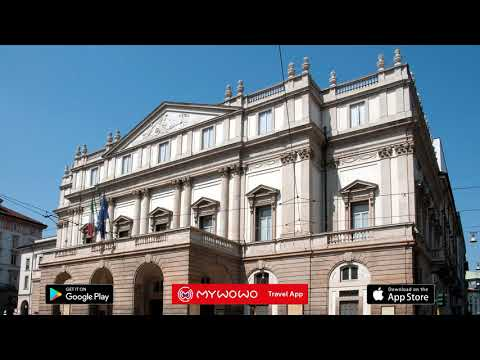 La Scala – Introduction – Milan   Audioguide   MyWoWo Travel App