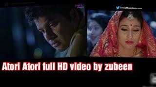 Atori Atori full HD video by zubeen #makingbykamal