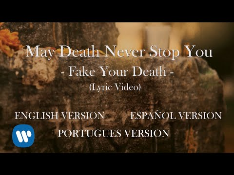 "May Death Never Stop You | ""Fake Your Death"" (Lyric Video) [Main Menu]"