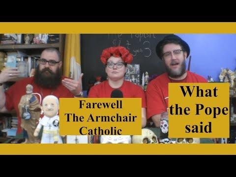 Farewell The Armchair Catholic