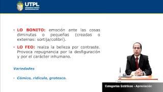 UTPL CATEGORIAS ESTÉTICAS Y APRECIACIÓN [(CCEE)(ESTÉTICA Y BELLEZA LITERARIAS)]
