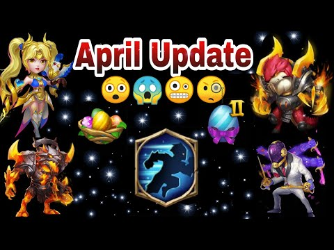 April Update | Quick Detail That You Need To Know | Castle Clash