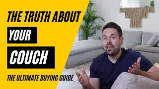 Couches: The Ultimate Buyers Guide