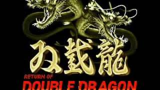 Return Of Double Dragon - Track 01 - Double Dragon