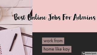 Best Online Jobs For Admins - Don't Miss This If You Have Administrative Skills