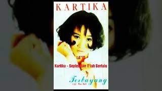 [1.83 MB] Kartika - September T'lah Berlalu (Album Terbayang 1997)