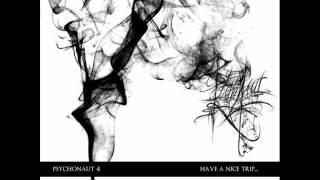 Psychonaut 4 - Parasite (Have a Nice Trip Version)