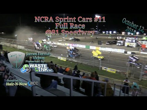 NCRA Sprint Cars #11, Full Race, 81 Speedway, 10/12/19