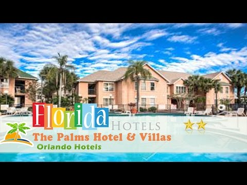 The Palms Hotel & Villas - Orlando Hotels, Florida