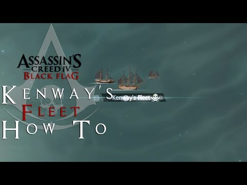 Assassin's Creed 4   Kenway's Fleet How To