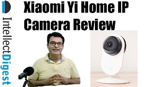 YI Home Camera Review- HD Wireless Surveillance with Night Vision & Motion Alert | Intellect Digest