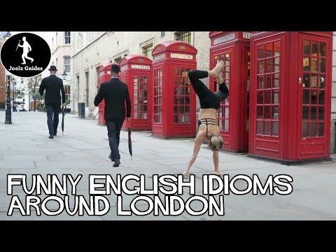 English Idioms Whilst Walking Through London