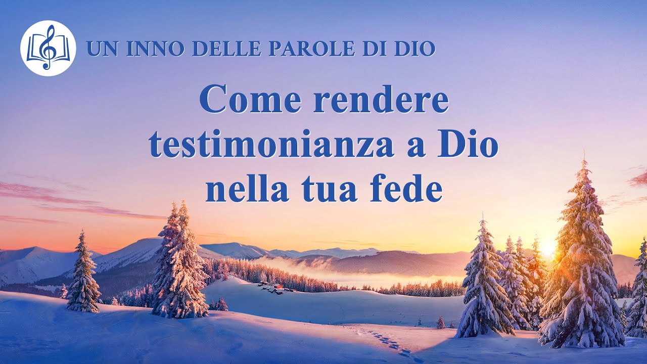 Cantico cristiano 2020 - Come rendere testimonianza a Dio nella tua fede