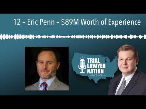 12 – Eric Penn – $89M Worth Of Experience