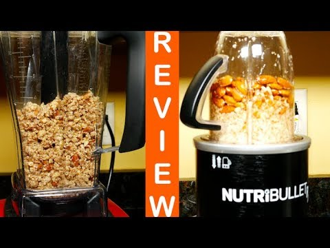 NutriBullet RX vs Vitamix 5200 Almond Butter