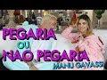 Pegaria ou Não Pegaria com Manu Gavassi | #HottelMazzafera