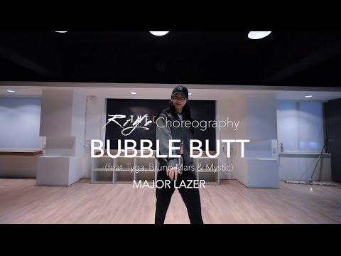 Bubble Butt (feat.Tyga, Bruno Mars & Mystic) - MAJOR LAZER | Riye Choreography