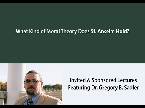 What Kind of Moral Theory Does St. Anselm Hold?
