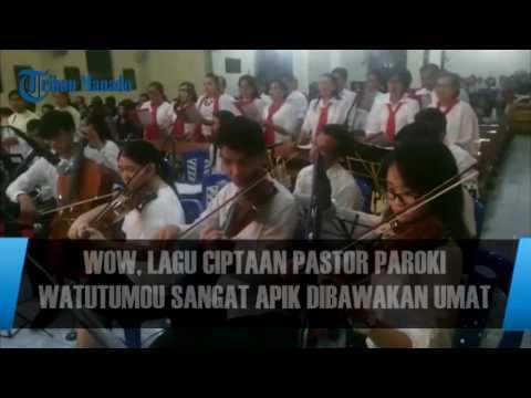 Wow, Lagu Ciptaan Pastor Paroki WatutumouSangat Apik Dibawakan Umat