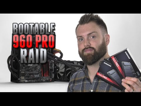 GUIDE: Set Up Samsung 960 PRO SSD in Bootable RAID 0 + Benchmarks