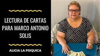 LECTURA DE CARTAS PARA MARCO ANTONIO SOLIS (y sorteo de dinero)