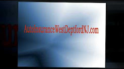 West Deptford, NJ Auto Insurance
