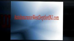 West Deptford, NJ Auto Insurance