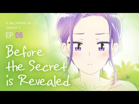 [A Day Before Us 2] EP.06 Before The Secret Is Revealed _ ENG/JP
