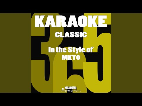 Classic (In the Style of Mkto) (Karaoke Version)
