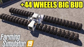 Farming Simulator 19 | +44 WHEELS BIG BUD TRACTOR & VERY FAST