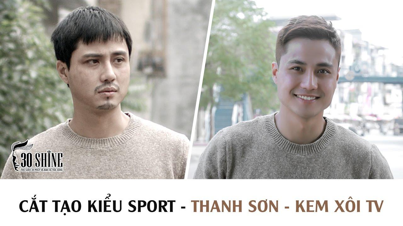 Cắt tạo kiểu Sport   Diễn viên Thanh Sơn – Kem Xôi TV