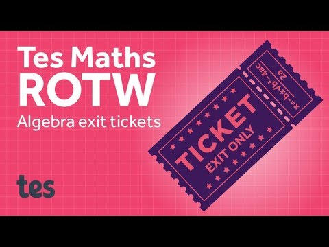 Exit Tickets: TES Maths Resource of the Week